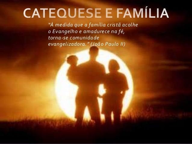 Catequese e família