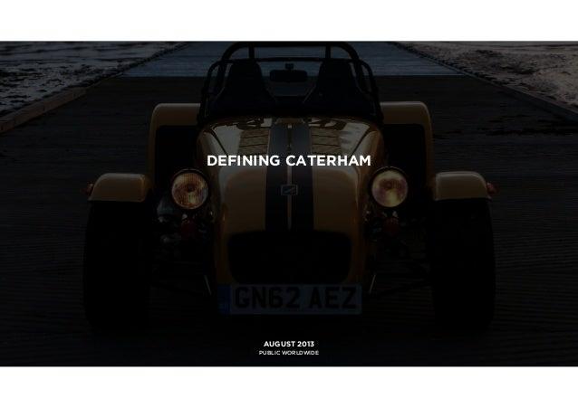Caterham brand positioning