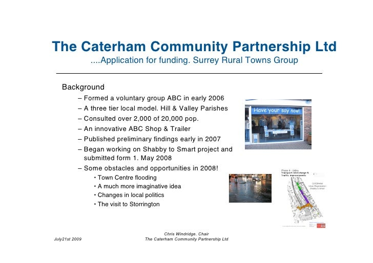 The Caterham Community Partnership Ltd                 ....Application for funding. Surrey Rural Towns Group      Backgrou...