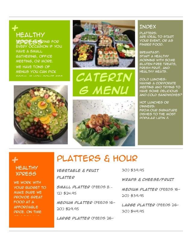 + + VEGETABLE & FRUIT PLATTER Small Platter (feeds 8 – 12) $24.95 Medium Platter (feeds 16- 20) $29.95 Large Platter (feed...