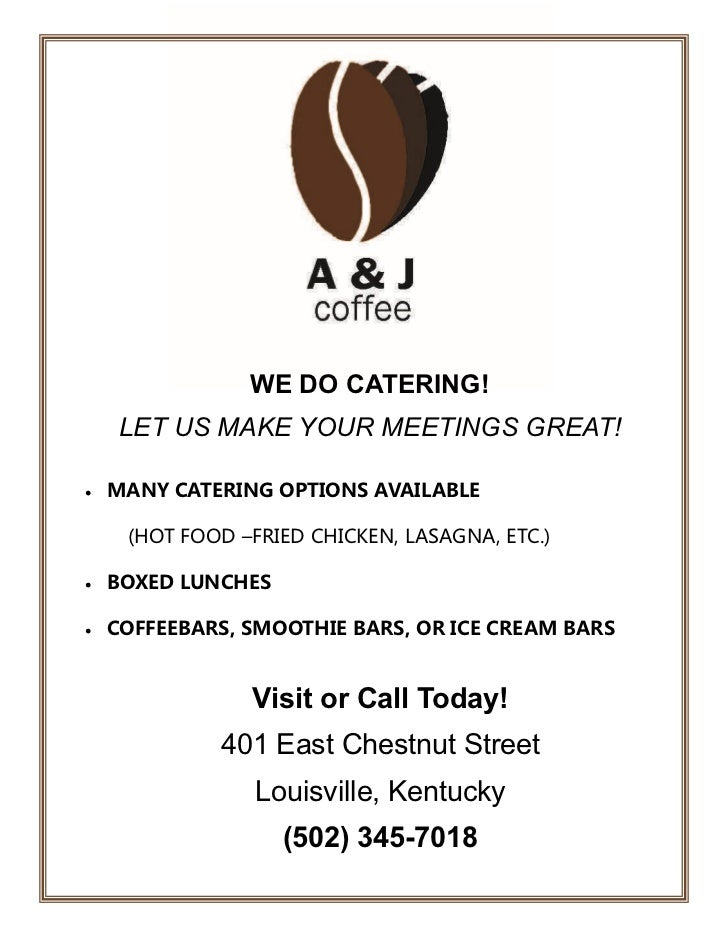 WE DO CATERING!      LET US MAKE YOUR MEETINGS GREAT!   MANY CATERING OPTIONS AVAILABLE      (HOTFOOD–FRIEDCHICKEN,...