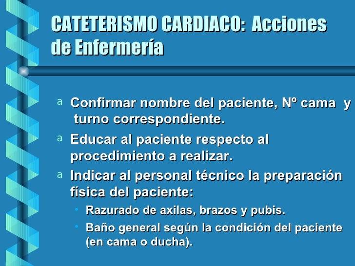 Baño General Del Paciente En Cama:Cateterismo cardiaco