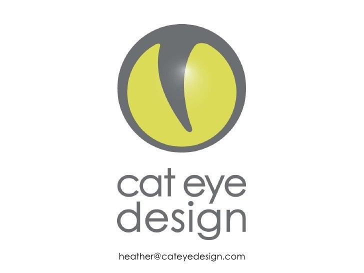 Cat Eye Design 2010