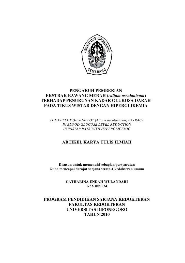 PENGARUH PEMBERIAN  EKSTRAK BAWANG MERAH (Allium ascalonicum)TERHADAP PENURUNAN KADAR GLUKOSA DARAH PADA TIKUS WISTAR DENG...