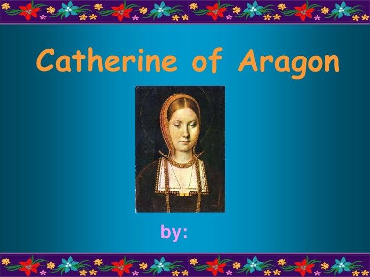 Catharine of aragon