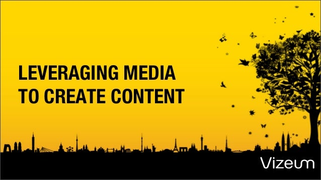 Catherine Davis - Leveraging Media to Create Content