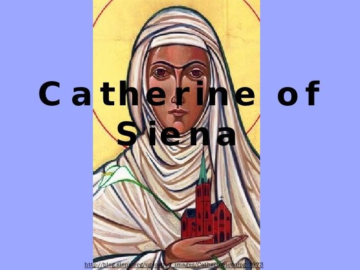 Catherineof Siena