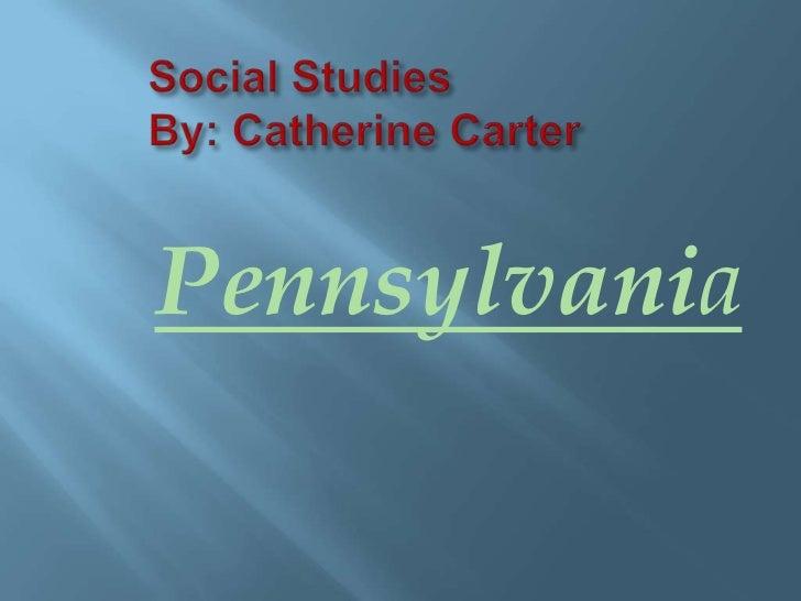 Catherine pennsylvania past