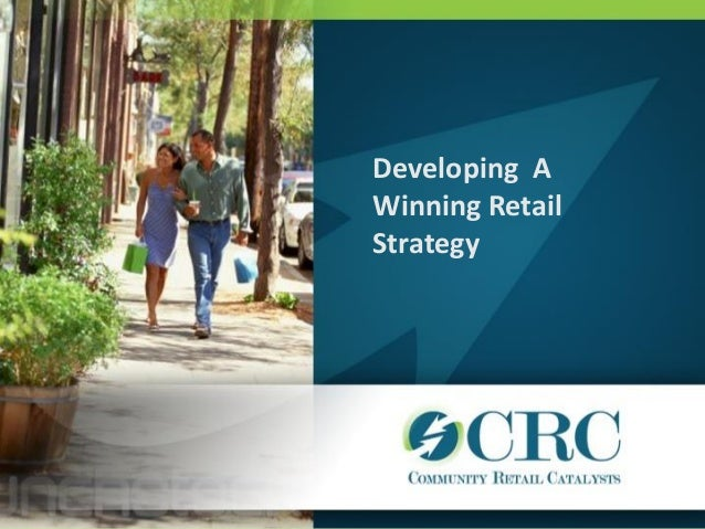Urban Retail Solutions:Catherine Timko: Developing a Winning Retail Strategy