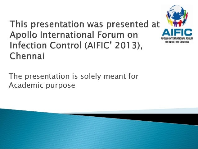 The presentation is solely meant forAcademic purpose