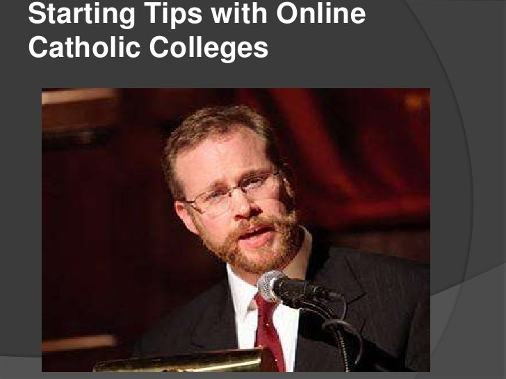 Starting Tips with Online Catholic Colleges