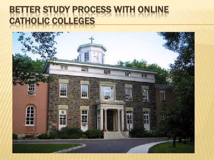 BETTER STUDY PROCESS WITH ONLINECATHOLIC COLLEGES