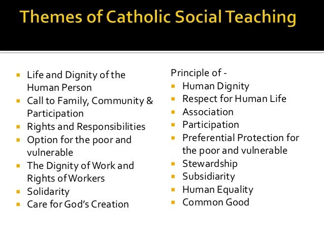 "catholic social teachings in life Catholic social teachings ""catholic social teaching is a central and essential element of our faith it is based on and inseparable from our understanding of human life."