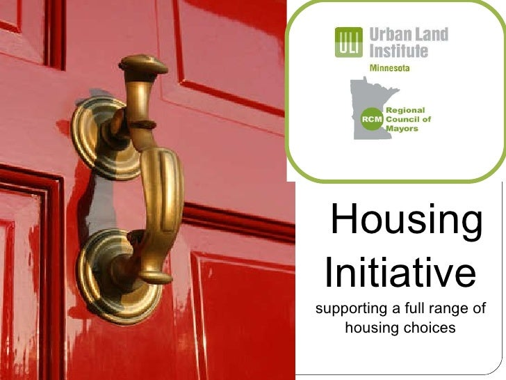 Housing Initiative supporting a full range of housing choices