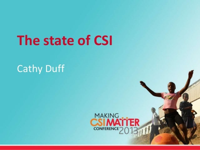 The state of CSICathy Duff