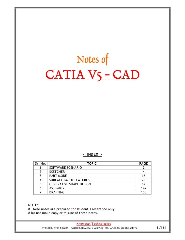 Notes of           CATIA V5 - CAD                                           -: INDEX :-    Sr. No.                        ...