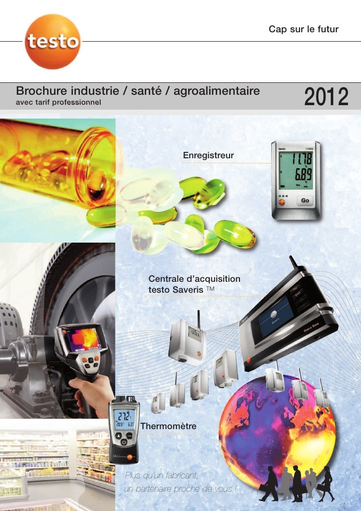 Cap sur le futurBrochure industrie / santé / agroalimentaireavec tarif professionnel                                      ...