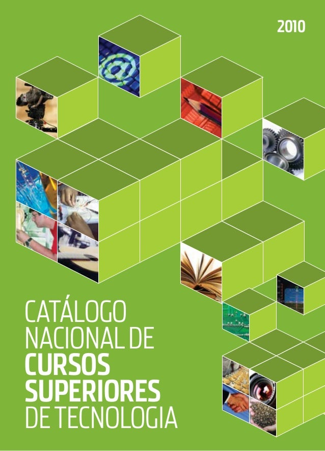 2010CatálogoNacional deCursossuperioresde Tecnologia
