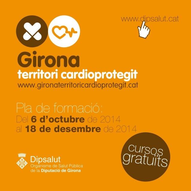 Catàleg de Formació Girona, territori cardioprotegit 2S-2014