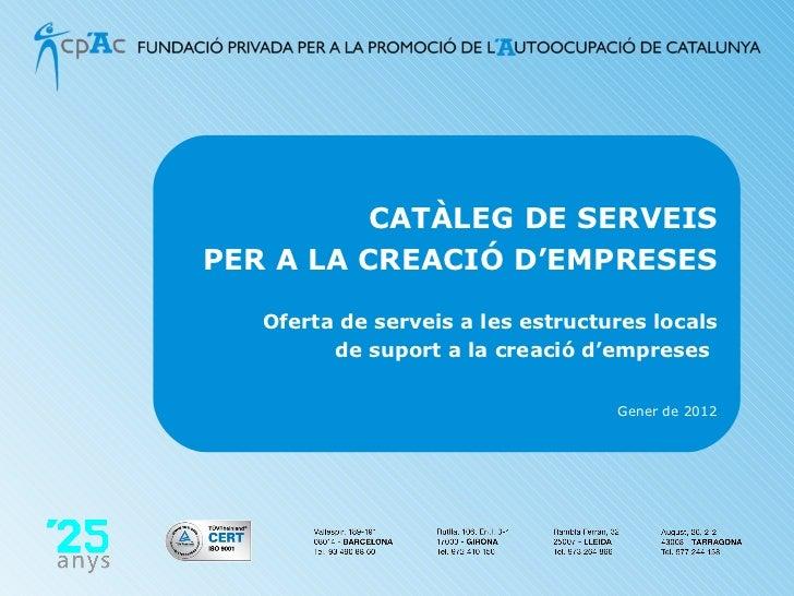 Catàleg de serveis per a la creació d'empreses - 2012