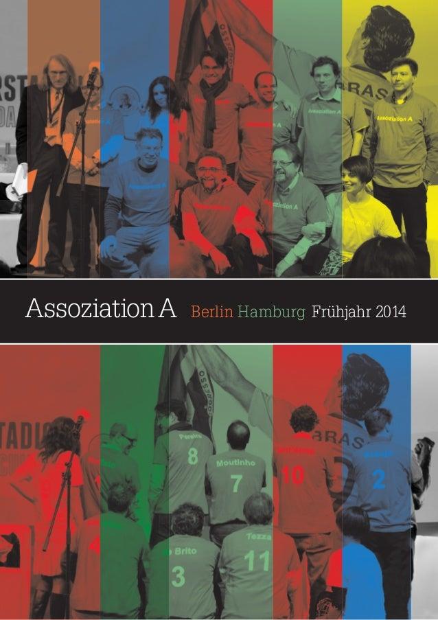 AssoziationA  Berlin Hamburg Frühjahr 2014