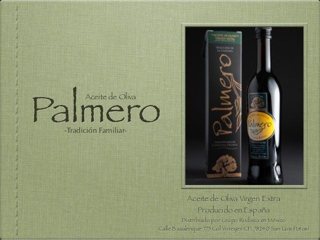 Palmero       Aceite de Oliva -Tradición Familiar-                                    Aceite de Oliva Virgen Extra        ...