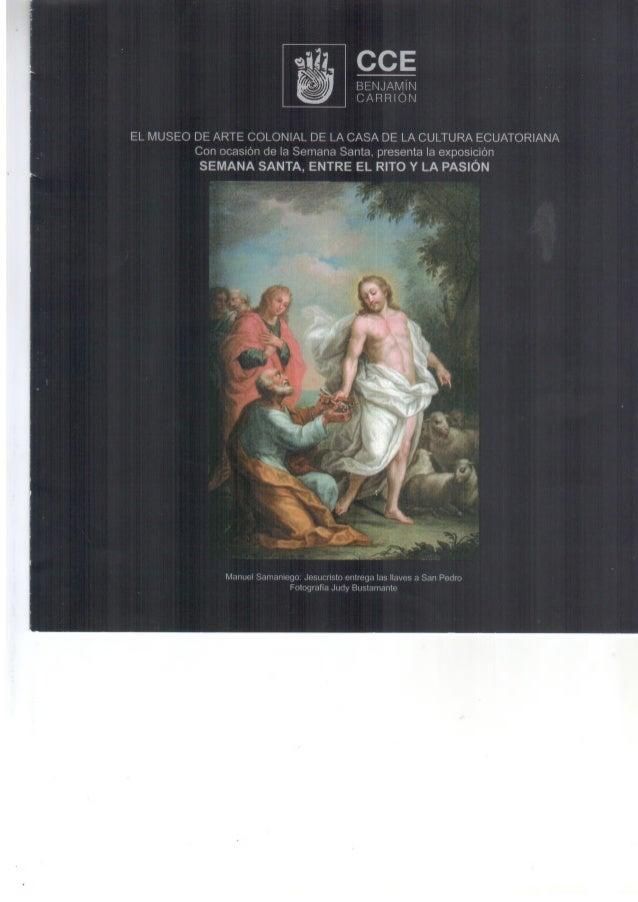 LA CELEBRACIÓN DE SEMANA SANTA EN LA CIUDAD DE QUITO Por: Lcda. Sylvia Herrera DMS.c(c) UNIVERSIDAD DE ESPECIALIDADES TURI...