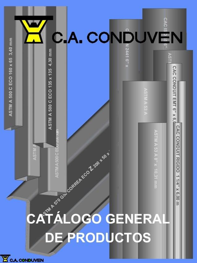 ASTM A 570 G 50 CO RREA ECO Z 200 x 50 x 50 3.00 m m ASTMA500CECO200x2007,00mm ASTMA500CECO160x653,40mm ASTMA500CECO135x13...