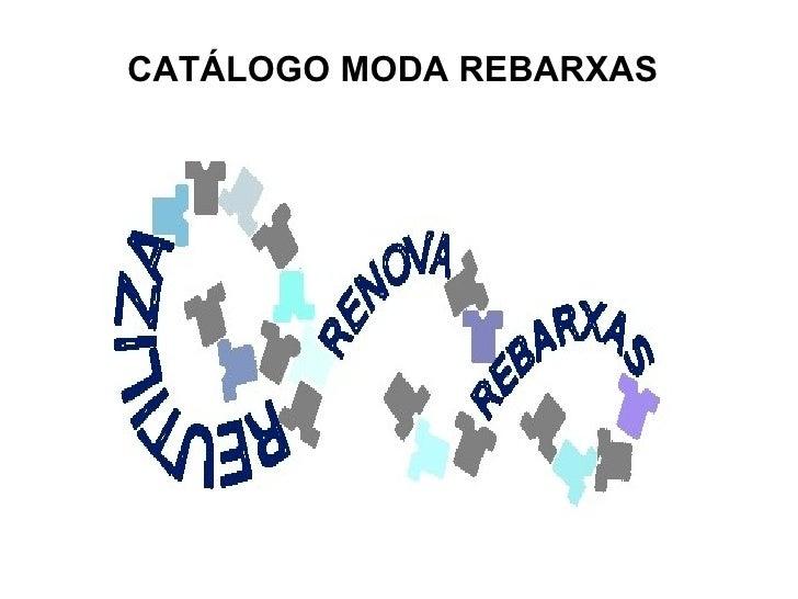 CATÁLOGO REBARXAS