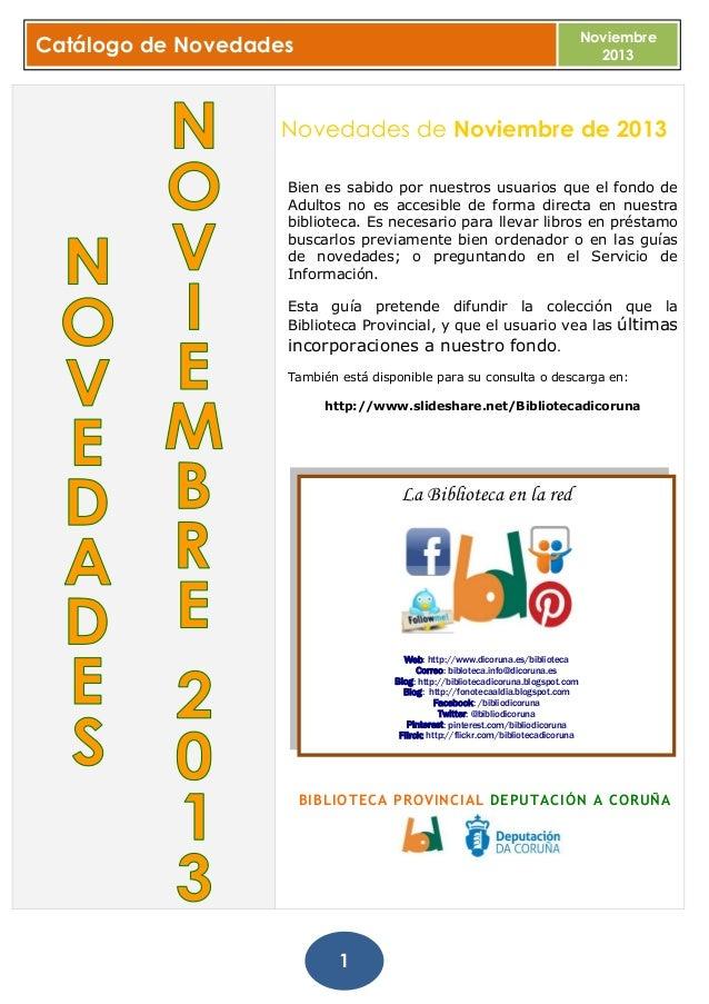 Noviembre 2013  Catálogo de Novedades  Novedades de Noviembre de 2013 Bien es sabido por nuestros usuarios que el fondo de...