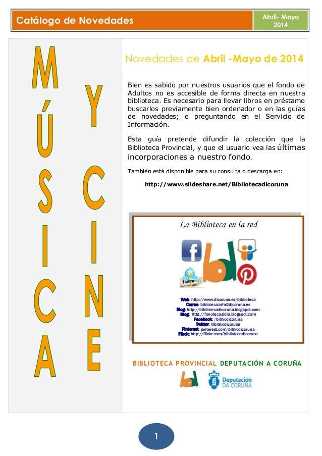Ultimas incorporaciones fonoteca_abril_mayo. Biblioteca Provincial da Coruña