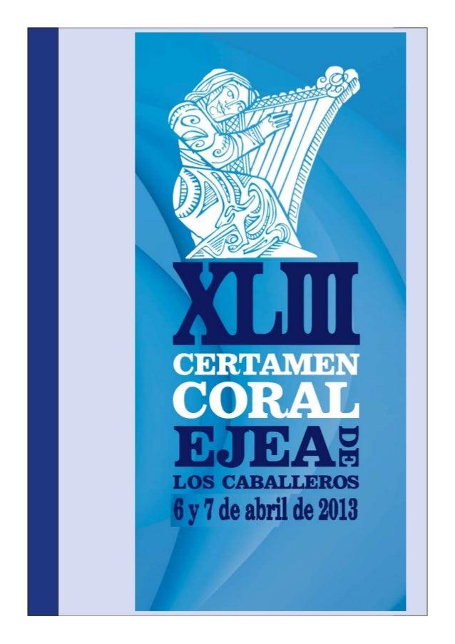 Organizador          Ayuntamiento de Ejea de los Caballeros              Patrocinadores de los premios       Comunidad de ...