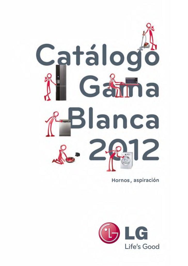 Catálogo lg hornos y aspiración 2012
