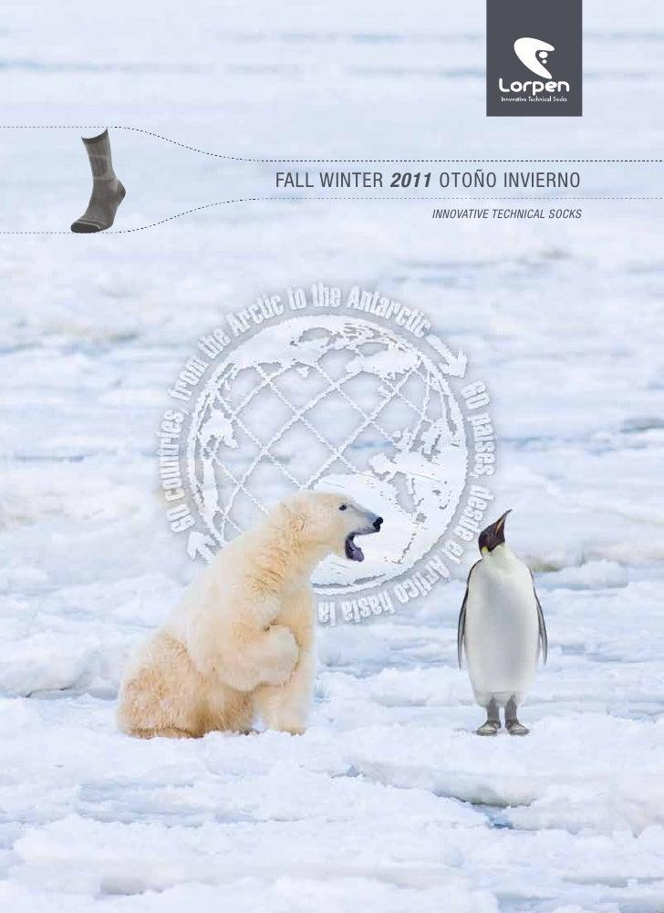 FALL WINTER 2011 OTOÑO INVIERNO               INNOVATIVE TECHNICAL SOCKS