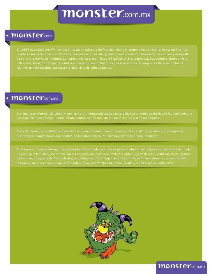 .com.mx                  .comEn 1994 nace Monster Worldwide, empresa propietaria de Monster.com y el primer sitio de reclu...