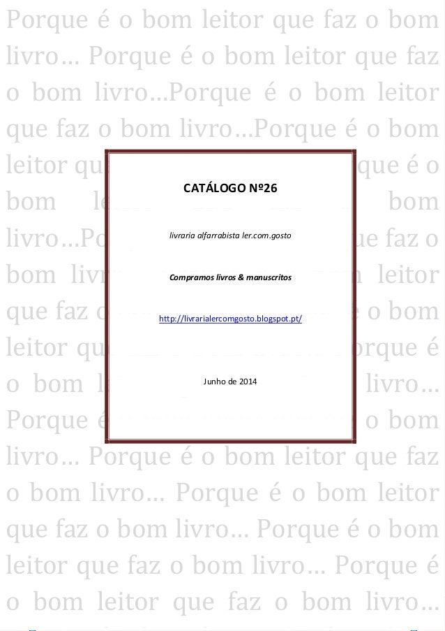 [ESPAÇO ALFARRABISTA | LER.COM.GOSTO | PONTE DE LIMA] livraria.ler.com.gosto@gmail.com | 917925655 | 969888567| Urbª. Quin...