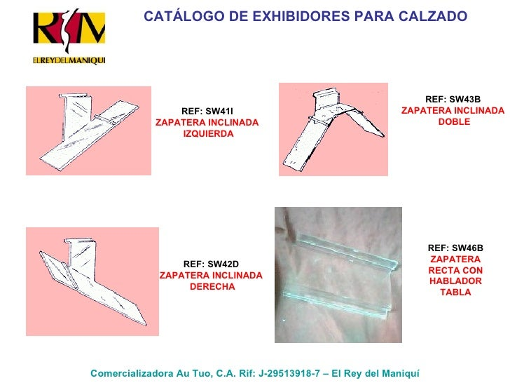 Comercializadora Au Tuo, C.A. Rif: J-29513918-7 – El Rey del Maniquí REF: SW41I ZAPATERA INCLINADA IZQUIERDA REF: SW42D ZA...