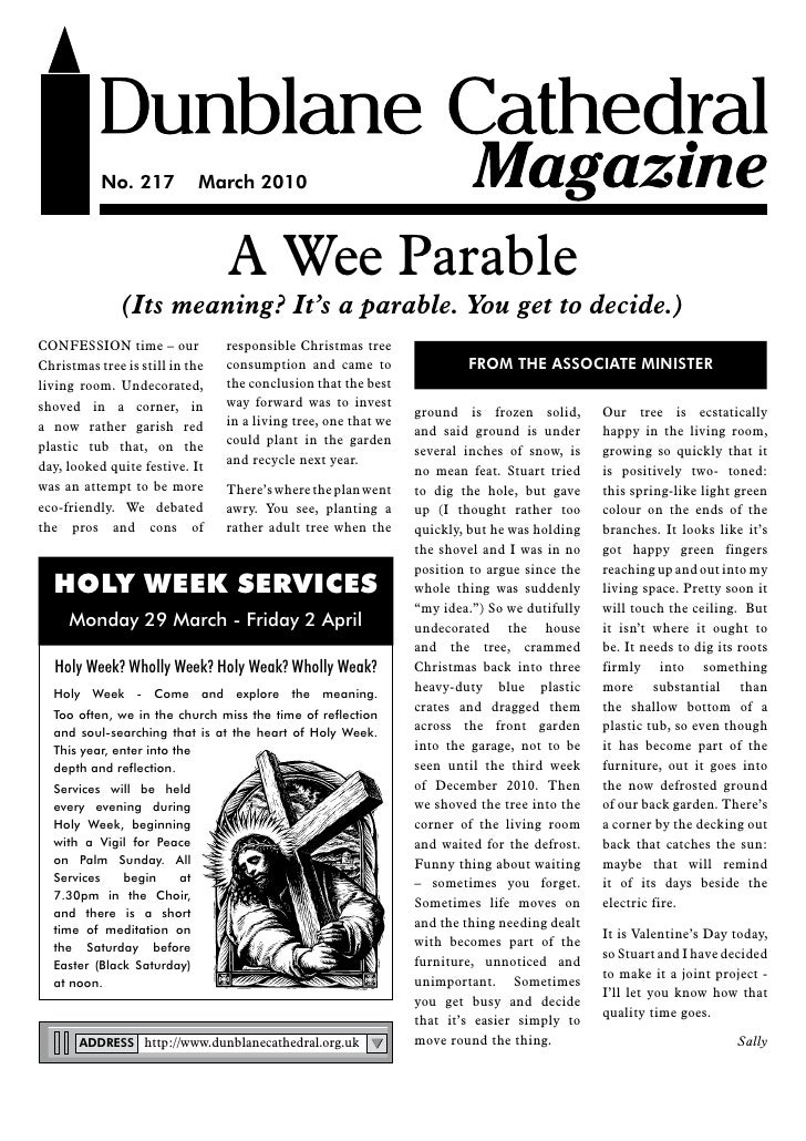 No. 217           March 2010                                     A Wee Parable                (Its meaning? It's a parable...