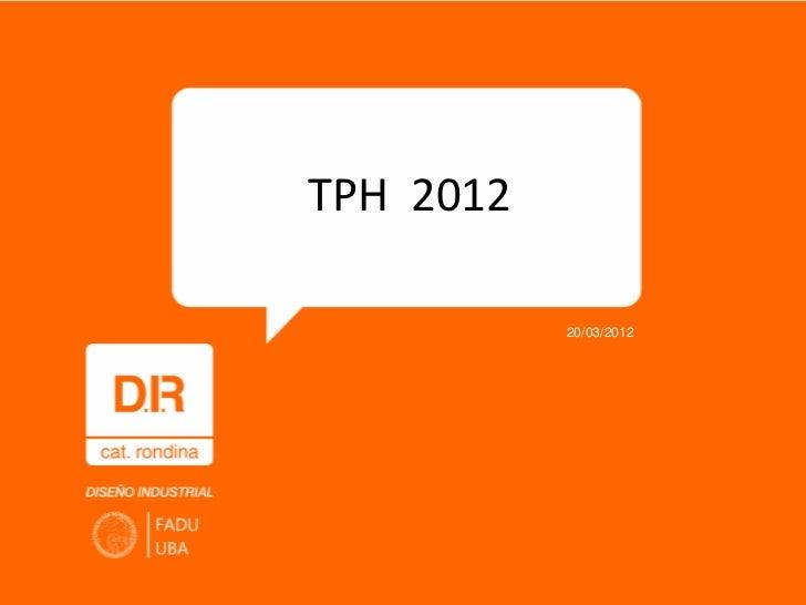 TPH 2012           20/03/2012
