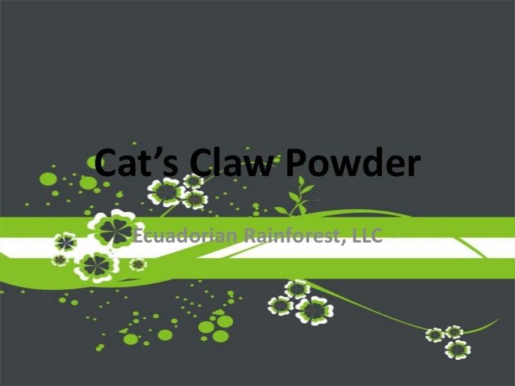 Cat's Claw Powder<br />Ecuadorian Rainforest, LLC<br />