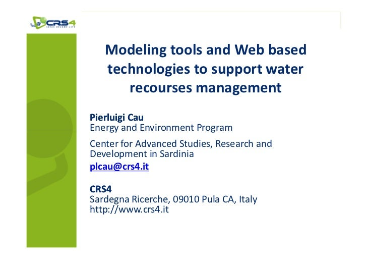 Modeling tools and Web based   technologies to support water      recourses managementPierluigi CauEnergy and Environment ...