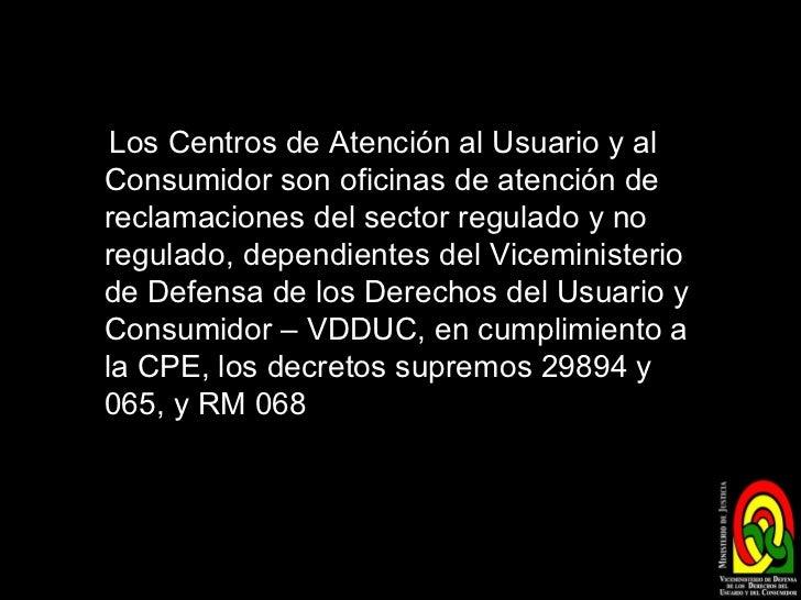 Centros de atenci n al usuario y consumidor en bolivia for Oficina de defensa del consumidor
