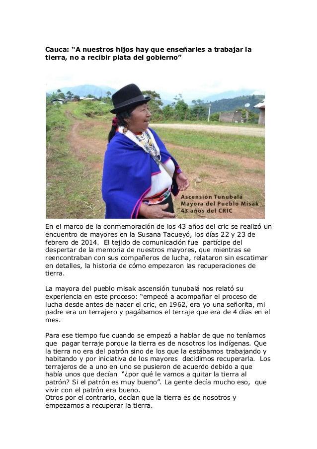 """Cauca: """"A nuestros hijos hay que enseñarles a trabajar la tierra, no a recibir plata del gobierno""""  En el marco de la conm..."""