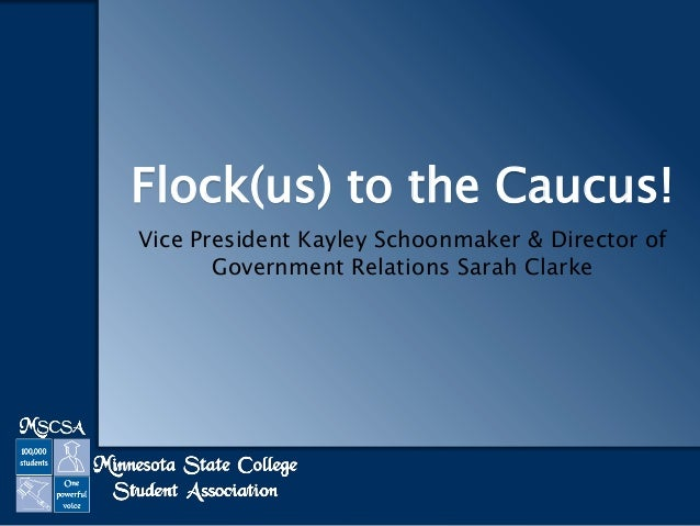Flock(us) to the Caucus! Vice President Kayley Schoonmaker & Director of Government Relations Sarah Clarke