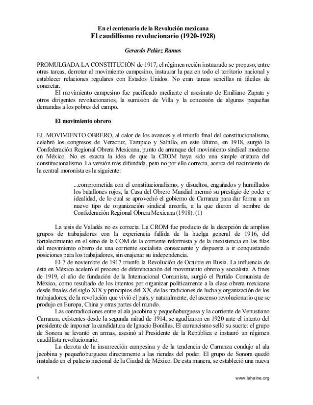 En el centenario de la Revolución mexicana  El caudillismo revolucionario (1920-1928) Gerardo Peláez Ramos PROMULGADA LA C...