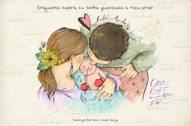 1 Sandryne Barreto e Paulo Souza Enquanto espero, eu tenho guardado o meu amor