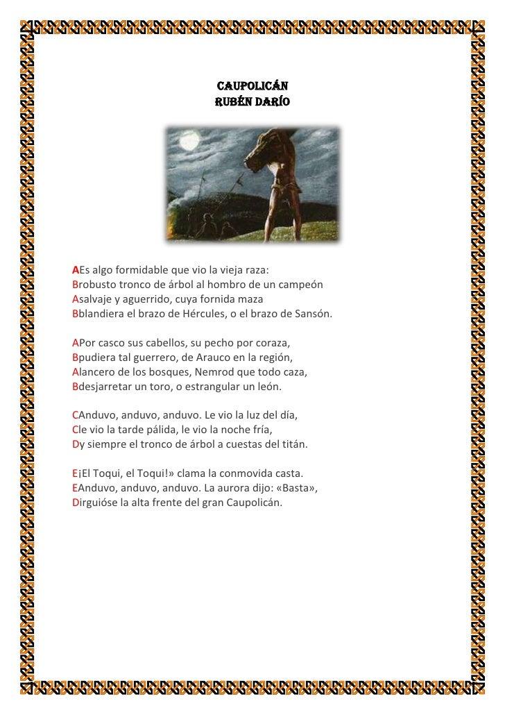 Caupolicán<br />Rubén Darío<br />A Es algo formidable que vio la vieja raza:B robusto tronco de árbol al hombro de un cam...