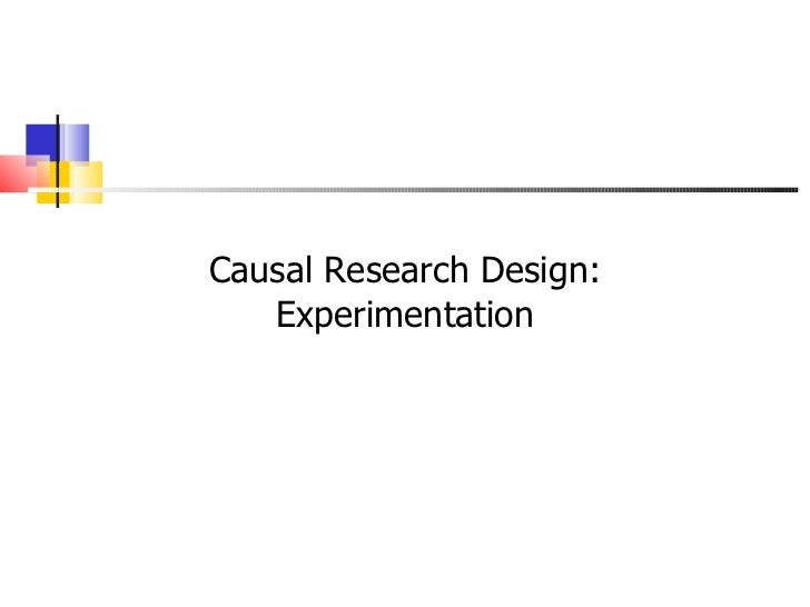 causal research Causal research differs in its attempt to explain the cause and effect join our survey & research expert rick penwarden as he answers all of your questions.