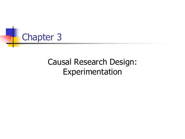 Chapter 3 Causal Research Design: Experimentation
