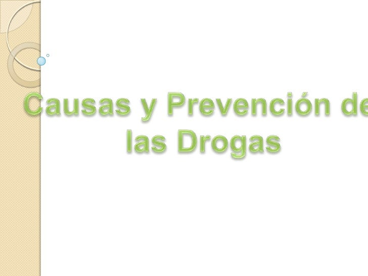 las causas de la drogadiccion: